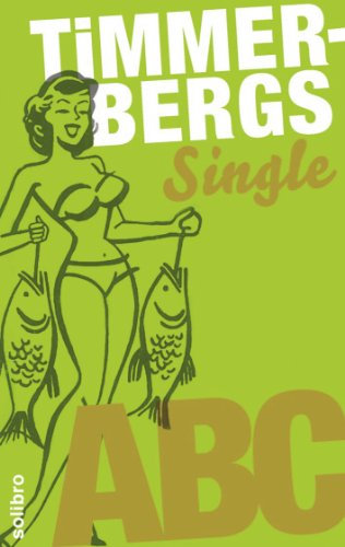 Timmerbergs Single-ABC (Timmerbergs ABC 3) (German Edition)
