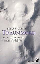 Traummord: Ein Fall für Freud, Jung und Milton Erickson