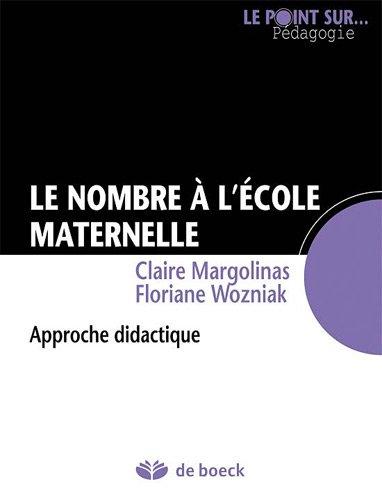Le Nombre a l'Ecole Maternelle : Approche Didactique par Floriane Wozniak