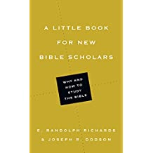 A Little Book for New Bible Scholars (Little Books) (English Edition)