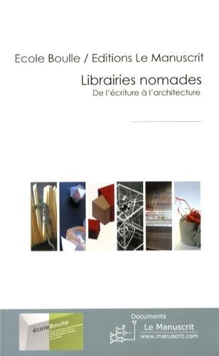 Librairies nomades par Ecole Boulle