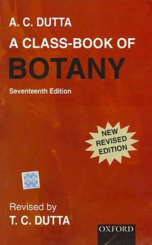 A Class-Book of Botany by A. C. Dutta (2000-08-24)