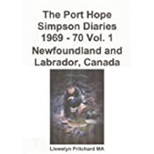 The Port Hope Simpson Diaries 1969 - 70 Vol. 1 Newfoundland and Labrador, Canada (Basque Edition)