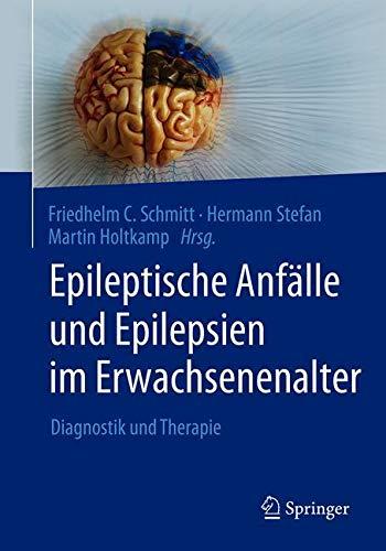 Epileptische Anfälle und Epilepsien im Erwachsenenalter: Diagnostik und Therapie