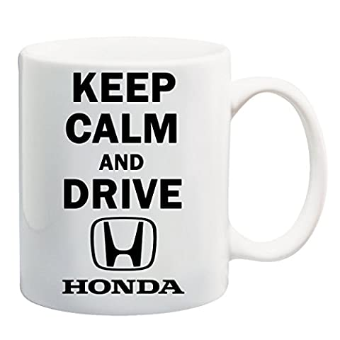 Keep Calm And Drive Honda