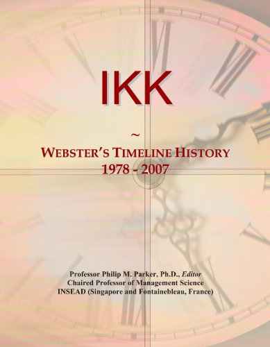 IKK: Webster's Timeline History, 1978 - 2007