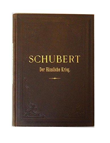 Der Häusliche Krieg. Oper in 1 Akt. Klavierauszug.