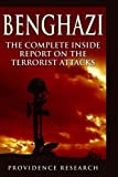 Benghazi: The Complete Inside Report on the Terrorist Attacks by Providence Research (2014-09-16)