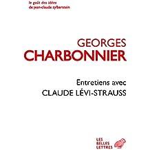 Entretiens avec Claude Lévi-Strauss (Le Goût des idées t. 2)