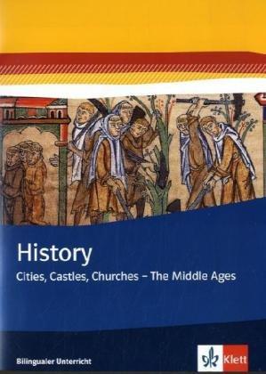 history-cities-castles-churches-the-middle-ages-themenhefte-bilingualer-unterricht-themenheft-7-klas