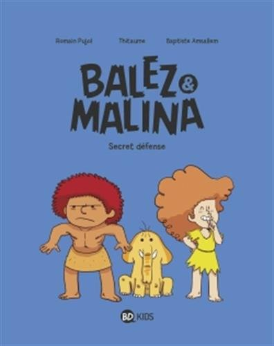 Balez & Malina (2) : Balez et malina