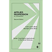 Applied Regression: An Introduction (Quantitative Applications in the Social Sciences Book 22) (English Edition)