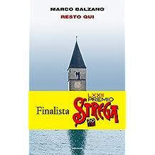 Resto qui (Supercoralli) (Italian Edition)