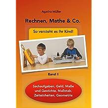 Rechnen, Mathe & Co.: So versteht es Ihr Kind!