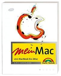 Mein Mac - Das freundliche Einsteigerbuch in Farbe: von iMac bis iBook (Macintosh Bücher)