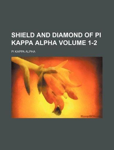 Shield and Diamond of Pi Kappa Alpha Volume 1-2 Diamond Shield