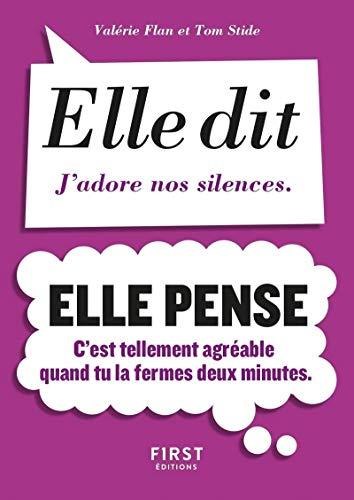 Petit livre de - Elle dit, elle pense par Valérie FLAN