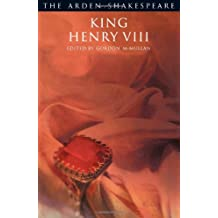 King Henry VIII: Third Series (Arden Shakespeare)
