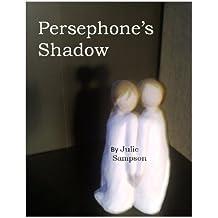 Persephone's Shadow