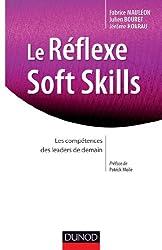 Le Réflexe Soft Skills - Les compétences des leaders de demain