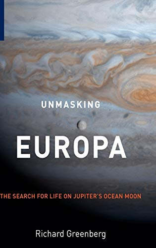 Unmasking Europa: The Search for Life on Jupiter's Ocean Moon - Leben, Luft, Pflanzen