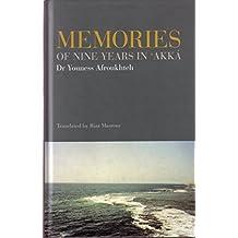 Memories of Nine Years in 'Akka (English Edition)