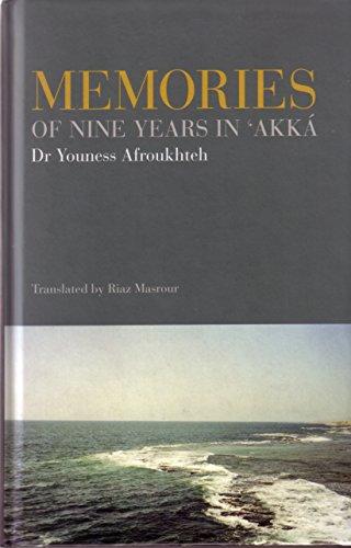 Memories of Nine Years in 'Akka por Youness Afroukhteh