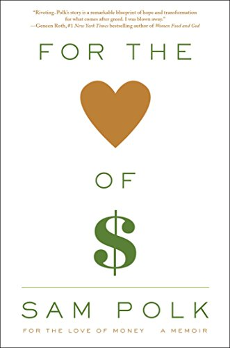 for-the-love-of-money-a-memoir
