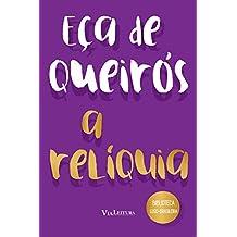 A relíquia (Coleção Biblioteca Luso-Brasileira) (Portuguese Edition)