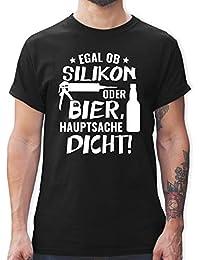 141f0a92800653 Sprüche - Egal ob Silikon oder Bier Hauptsache Dicht - Herren T-Shirt  Rundhals
