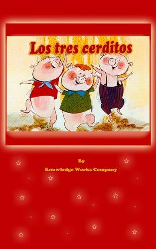 The Three Little Pigs (Los tres cerditos en Español)