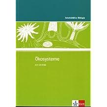 Ökosysteme: Kopiervorlagen mit CD-ROM Klassen 5-10 (Arbeitsblätter Biologie)