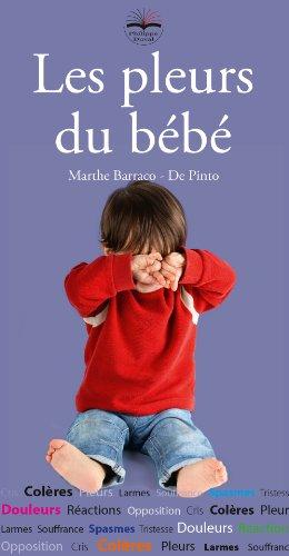Les pleurs du bébé par Marthe Barraco - De Pinto