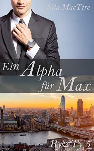 Ein Alpha für Max (Ry&Ty 5)