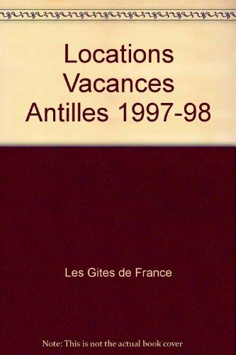 LOCATIONS DE VACANCES AUX ANTILLES