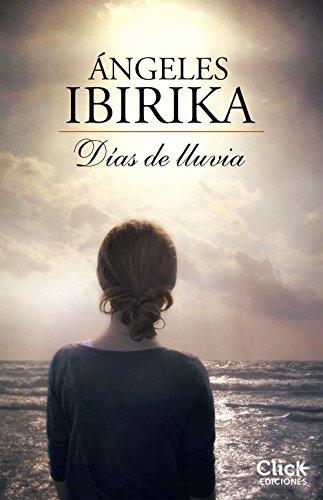 Días de lluvia por Ángeles Ibirika