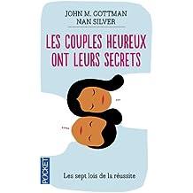 Les couples heureux ont leurs secrets