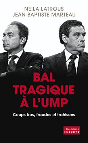 Bal tragique à l'UMP por Neila Latrous