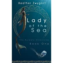 Lady of the Sea: The Aureate Chronicles, Book One (English Edition)