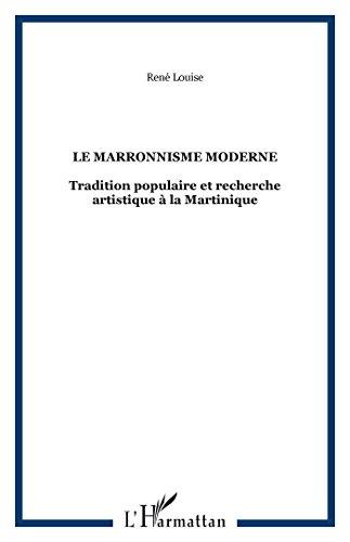 Le Marronisme moderne par Louise (Broché)