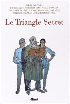 Le Triangle Secret - Intégrale de Didier Convard,Collectif ,Denis Falque (Illustrations) ( 13 novembre 2014 )