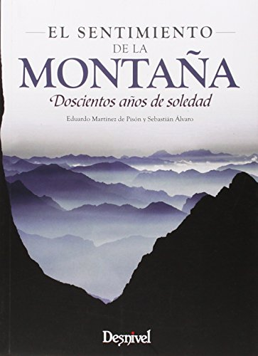 El sentimiento de la montaña por Sebastián Alvaro