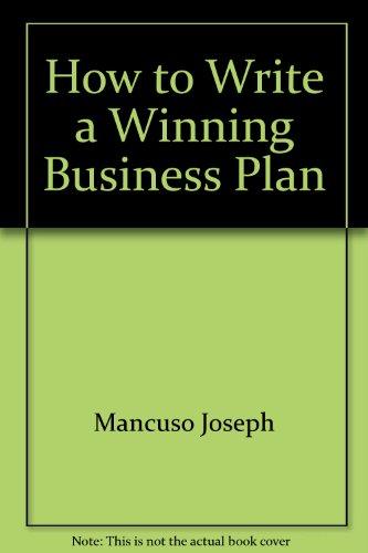 How to write a winning business plan [Taschenbuch] by Mancuso, Joseph
