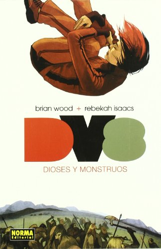 DV 8 Dioses y monstruos/The Deviants 8 Gods and Monsters