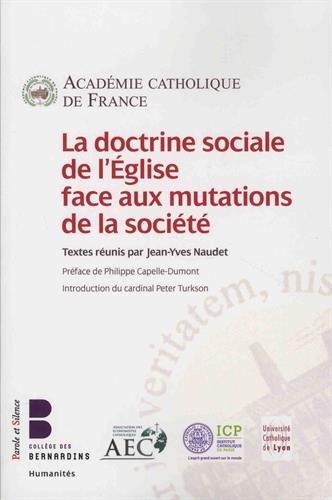 La doctrine sociale de l'Eglise face aux mutations de la société