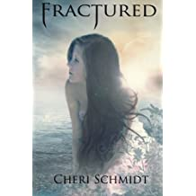 Fractured (Book Two) (Fateful) (Volume 2) by Cheri Schmidt (2015-02-28)