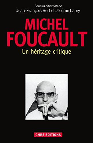 Michel Foucault : un héritage critique (SOCIO/ANTHROPO