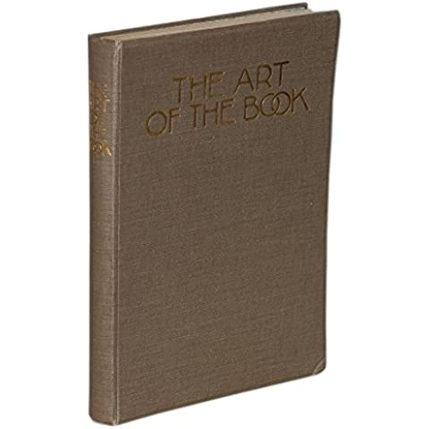 The art of the book. A review of some recend european and american work in typography, page decoration & binding.