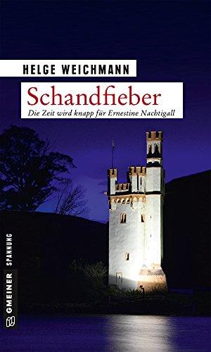 Schandfieber: Kriminalroman (Historikerin Tinne Nachtigall 5)