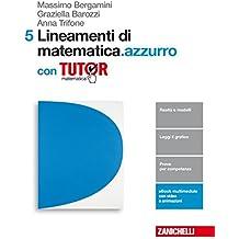Lineamenti di matematica.azzurro. Per le Scuole superiori. Con e-book. Con Libro: Tutor: 5